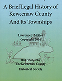 A Brief Legal History of Keweenaw County and Its Townships